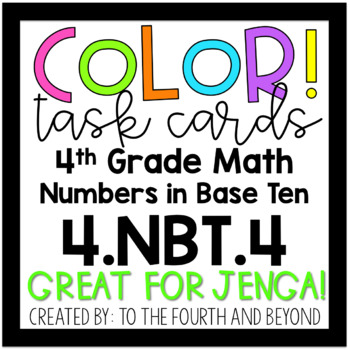 4th Grade Math 4.NBT.4 COLOR! Addition and Subtraction Jenga Task Cards
