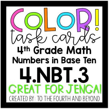 4th Grade Math 4.NBT.A.3 COLOR! Rounding Jenga Task Cards