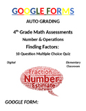 4th Grade Math Assessment: Google Form, Finding Factors