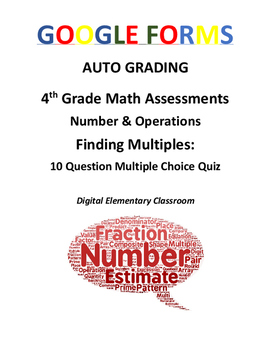 4th Grade Math Assessment: Google Form, Finding Multiples