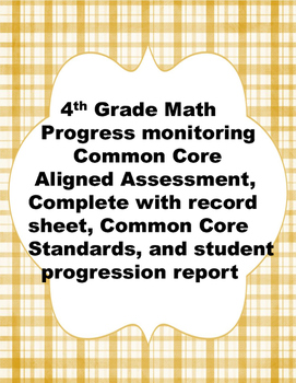 4th Grade: Year Round Math Assessments and Progress Monitoring Tool