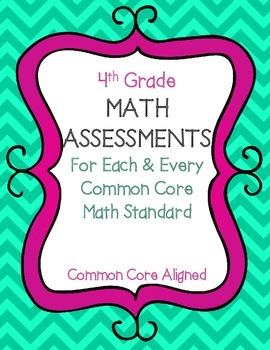 4th Grade Math Assessments For Each & Every Common Core Math Standard
