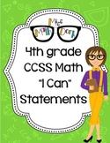 "4th Grade Math CCSS ""I Can"" Statements"