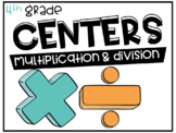 4th Grade Math Centers Multiplication and Division