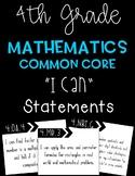 "4th Grade Math Common Core ""I Can"" Statements"