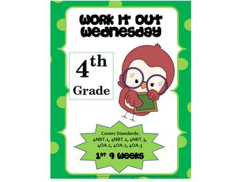 4th Grade Math Common Core Review:  Work it out Wednesday   1st 9 Weeks