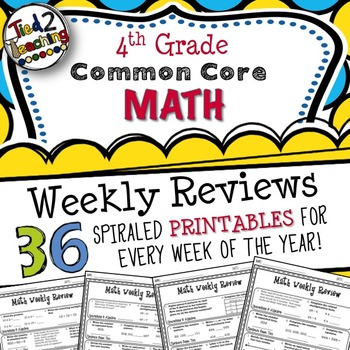4th Grade Math Common Core Weekly Review Printables