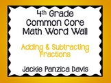 4th Grade Math Common Core Word Wall (Adding & Subtracting Fractions)
