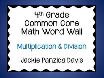 4th Grade Math Common Core Word Wall (Multiplication & Divison)