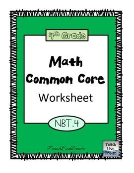 4th Grade Math Common Core Worksheet (4.NBT.4)