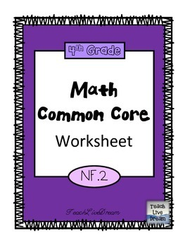 4th Grade Math Common Core Worksheet (4.NF.2)