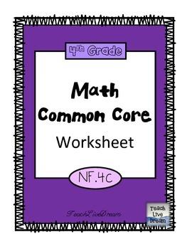 4th Grade Math Common Core Worksheet (4.NF.4c)