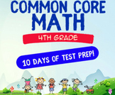 4th Grade Math Countdown to Common Core 10-day Standardized Test Review Packet
