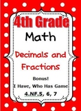 4th Grade Math - Decimals and Fractions - CCSS 4.NF.5, 6, 7