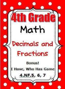 4th Grade Math - Decimals and Fractions - CCSS 4.NF.5, 6, 7