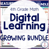 4th Grade Digital Math Distance Learning Growing Bundle