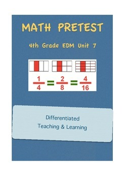 Everyday Math 4th Grade Unit 7 Pretest
