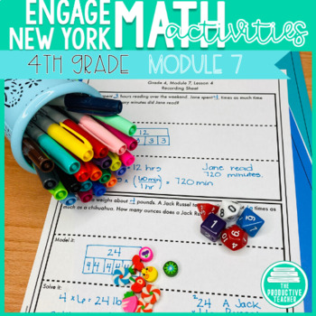 4th Grade Math Engage New York Aligned Activities: Module 7