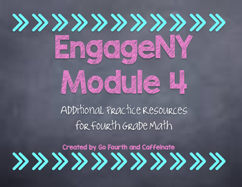 4th Grade Math EngageNY Eureka Math Additional Resources-Module 4
