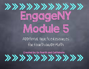 4th Grade Math EngageNY Additional Resources-Module 5