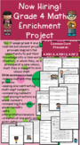 """Grade 4 Math Enrichment Project - """"Now Hiring"""" - Answer Key & Rubric Included!"""