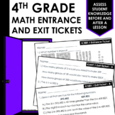 4th Grade Math Entrance and Exit Tickets ALL STANDARDS Tes