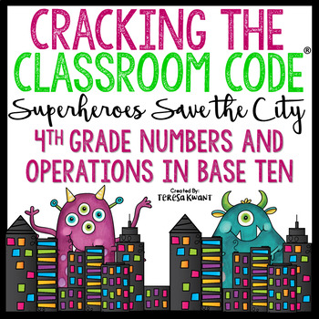 4th Grade Math Escape Room Operations in Base 10 Cracking the Classroom Code®