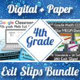 4th Grade Math Exit Slips Digital and Paper MEGA Bundle ⭐ Google and PDF Tickets