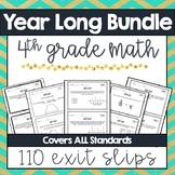 Yearlong Math Exit Slips - 4th Grade