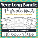 Yearlong Math Exit Slips - 4th Grade