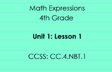 4th Grade Math Expressions Unit 1: Lesson 1 Sample