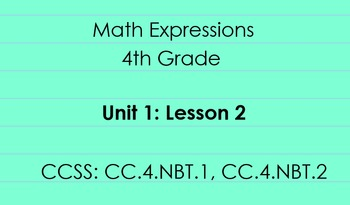 4th Grade Math Expressions Unit 1: Lesson 2