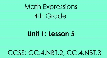 4th Grade Math Expressions Unit 1: Lesson 5