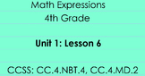 4th Grade Math Expressions Unit 1: Lesson 6