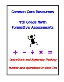 4th Grade Math Formative Assessments for the Common Core Standards