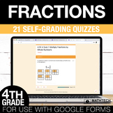 4th Grade Math Google FORMS - Fractions and Decimals: 21 P