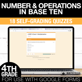 4th Grade Math Google FORMS - Number & Operations in Base 10 : 18 Quizzes