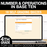 4th Grade Math Google FORMS - Number & Operations in Base