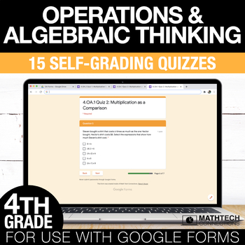 4th Grade Math Google FORMS - Operations & Algebraic Thinking : 15 Quizzes