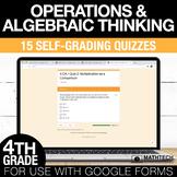 4th Grade Math Google FORMS - Operations & Algebraic Think
