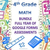 4th Grade Math Google Forms Assessments Bundle