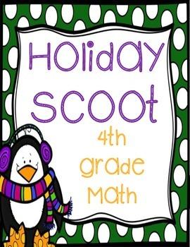 4th Grade Math Holiday Scoot
