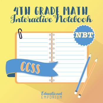 4th Grade Math Interactive Notebook, NBT (Number & Operations in Base Ten)