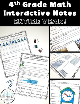 4th Grade Math Interactive Notes Bundle- ENTIRE YEAR!