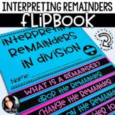 4th Grade Math - Interpreting Remainders 4.OA.3 Flipbook -