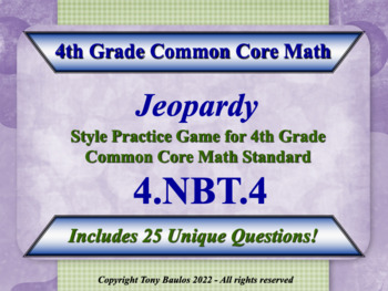 4th Grade Math Jeopardy - Add and Subtract Multi-Digit Who