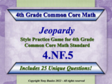 4th Grade Math Jeopardy Game - Add & Express Fractions As Equivalent 4.NF.5