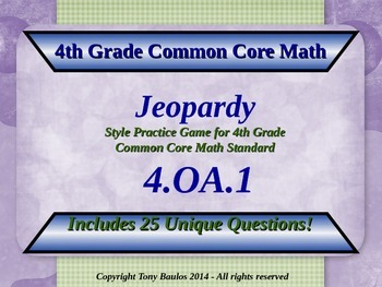 4th Grade Math Jeopardy Game - Multiplication As Compariso