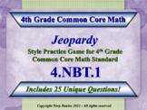 4th Grade Math Jeopardy Game -  Place Value Understanding 4.NBT.1