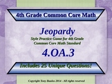 4th Grade Math Jeopardy Game - Solve problems using the four operations 4.OA.3